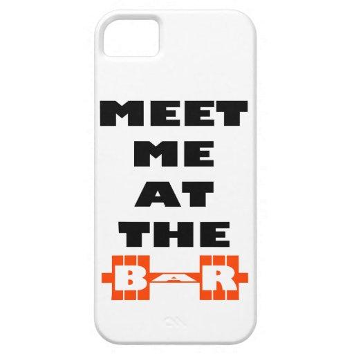 Encuéntreme en la barra - inspiración del levantam iPhone 5 carcasas
