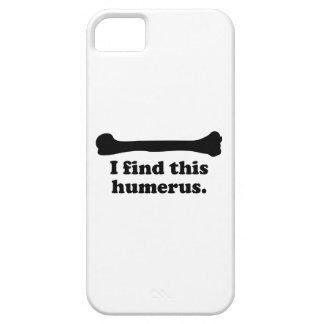 Encuentro este húmero iPhone 5 fundas