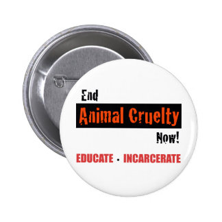 End Animal Cruelty 2 Inch Round Button