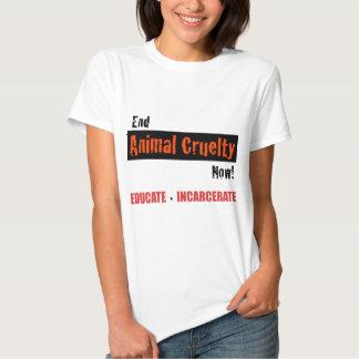 End Animal Cruelty T Shirt