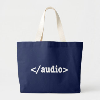 End Audio HTML5 Code Large Tote Bag