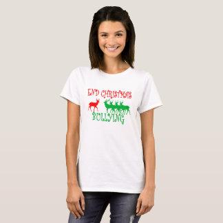 End Christmas Bullying ..png T-Shirt