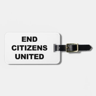 End Citizens United Bag Tag