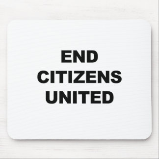 End Citizens United Mouse Pad