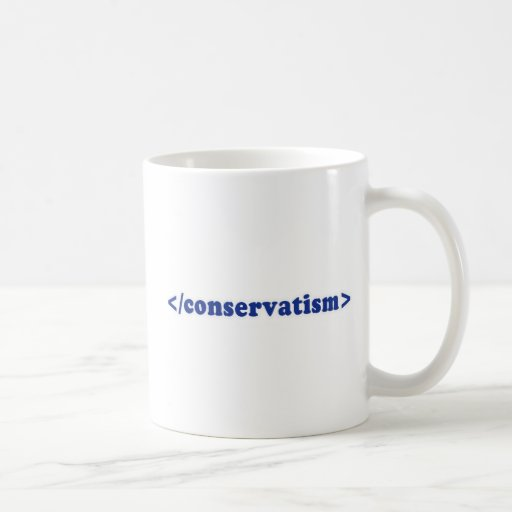 End conservatism 2 classic white coffee mug