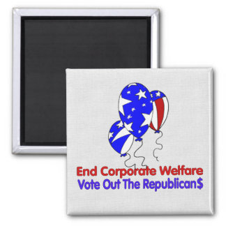 END CORPORATE WELFARE 2 INCH SQUARE MAGNET