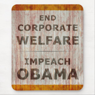 End Corporate Welfare Mouse Pad