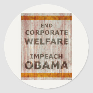 End Corporate Welfare Round Stickers