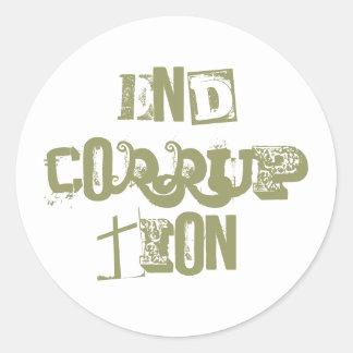 END CORRUPTION! CLASSIC ROUND STICKER