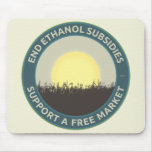 End Ethanol Subsidies Mouse Pad