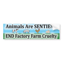 End Factory Farm Cruelty Bumper Sticker