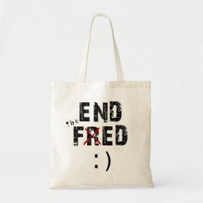 End Fed Tote Bag