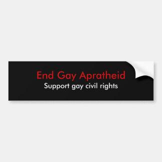 End Gay Apratheid, Support gay civil rights Bumper Sticker
