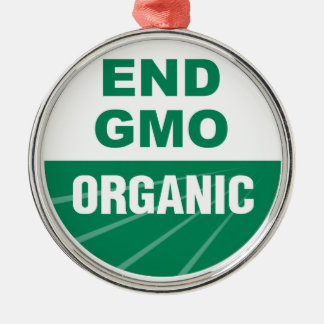 End GMO Organic Metal Ornament