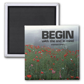 End in Mind Motivational Quote  Magnet