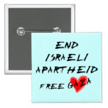 End Israeli Apartheid Free Heart Gaza Pinback Buttons