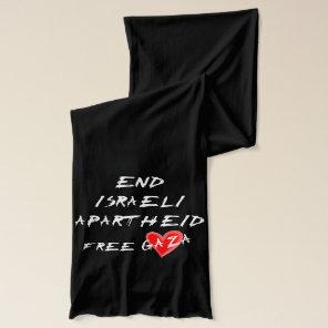 End Israeli Apartheid on dark background Scarf