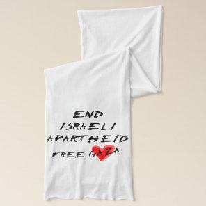 End Israeli Apartheid on light background Scarf