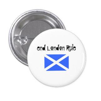End London Rule Scottish Independence Badge Pinback Button