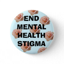 End Mental Health Stigma ~ Button