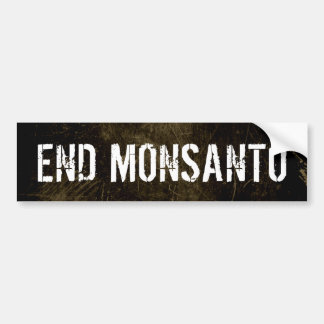 End Monsanto bumper sticker