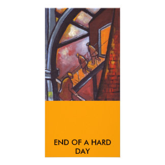 END OF A HARD DAY CARD