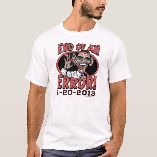End of an Error Anti-Obama Gear T-Shirt