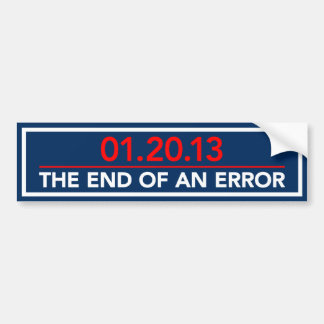 End Of An Error Bumper Sticker