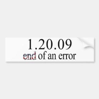 End of an Error - Bumper Sticker Car Bumper Sticker