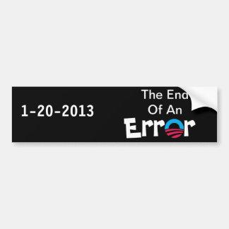 End Of An Error Bumper Sticker Car Bumper Sticker