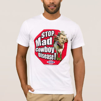End of an Error: Stop Mad Cowboy T-Shirt