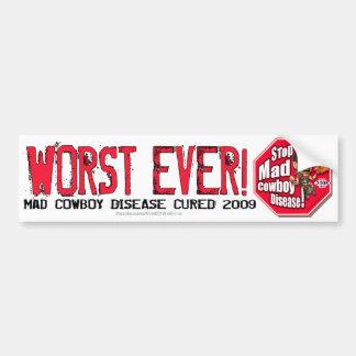 End of an Error: Worst Ever! Bumper Stickers