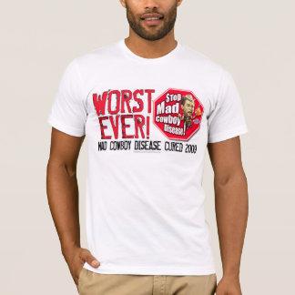 End of an Error: Worst Ever! T-Shirt