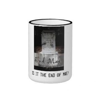 End of Mae Coffee Mug