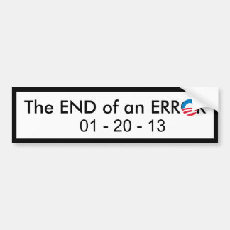 End of Obama Error Car Bumper Sticker