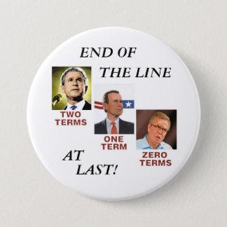 End of the (Bush) line Pinback Button