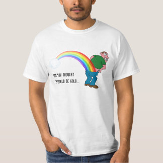End of the Rainbow T Shirt