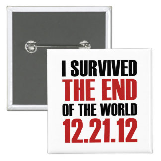 End of the World 2 Inch Square Button