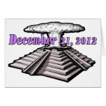 End Of The World  - December 21, 2012 Greeting Card