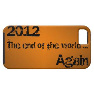 End of the World iPhone 5 Tough Case