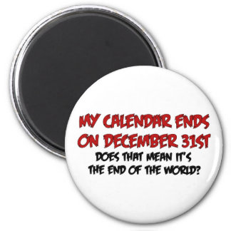 End Of The World Magnet