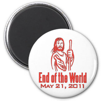 End of the World May 21, 2011 Magnet