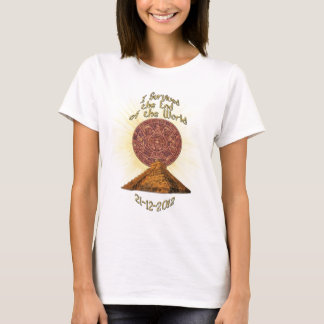 End of the World - Mayan Prophecy 21-20-2012 Fun T-Shirt