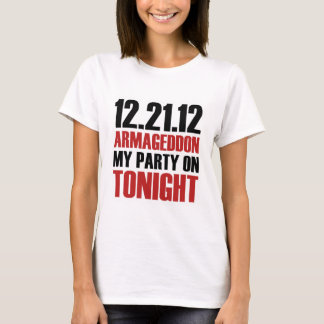 End of the World Party T-Shirt