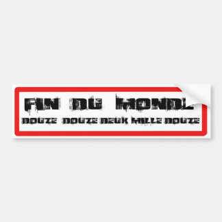 END OF THE WORLD TWELVE TWELVE TWO THOUSAND TWELVE CAR BUMPER STICKER