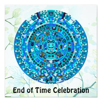 End of Time December 21, 2012 Party Celebration Card
