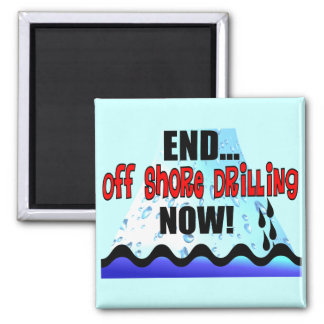 END OFF SHORE DRILLING NOW 2 INCH SQUARE MAGNET