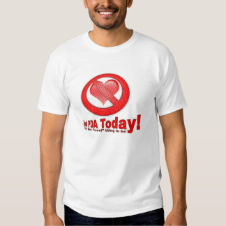 End PDA Today T-shirt