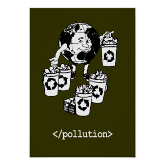 END POLLUTION POSTERS