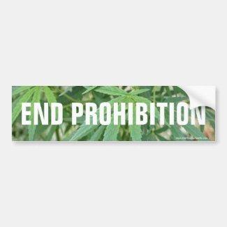 End Prohibition Marijuana Bumper Sticker
